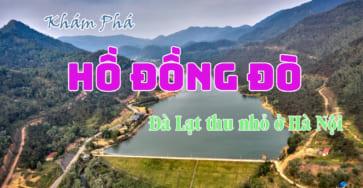 Du lịch khám phá Hồ Đồng Đò